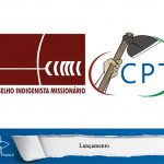 CPT e CIMI lançam Relatórios de Conflitos no Campo e contra os Povos Indígenas no Pará
