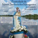 No próximo final de semana acontece a Festividade de Nossa Senhora dos Navegantes.