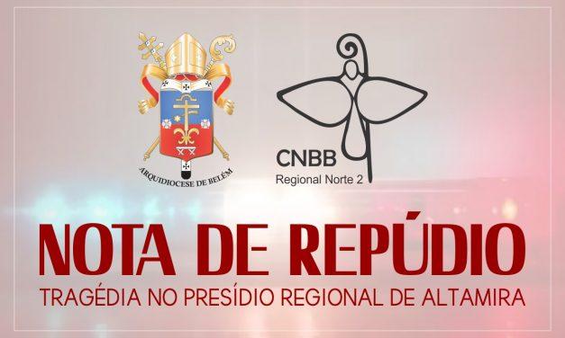 Nota sobre a violência – Tragédia no Presídio Regional de Altamira