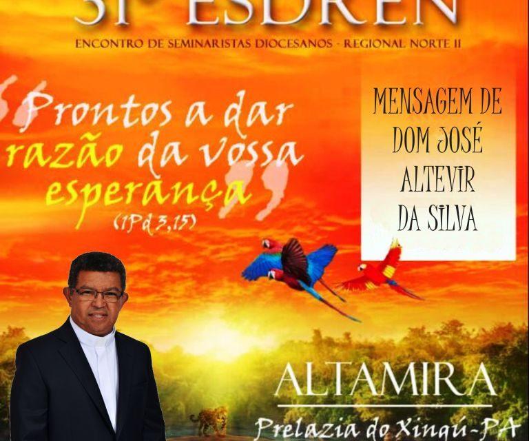 Dom Altevir envia mensagem a Seminaristas que participarão do ESDREN