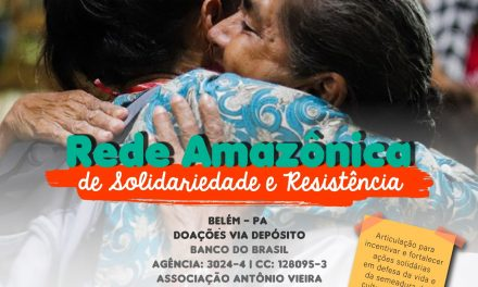 CNBB Norte 2 integra rede de solidariedade para minimizar impactos do coronavírus no Pará