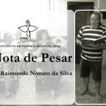 Nota de Pesar – Srº Raimundo Nonato da Silva