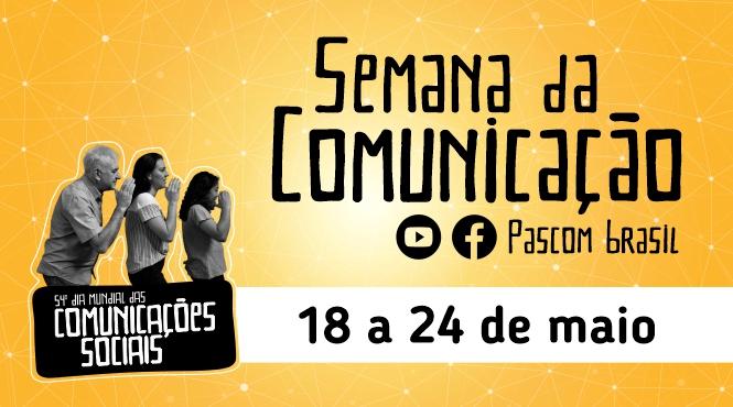 Pascom Norte 2 divulga programação regional para Semana da Comunicação