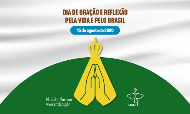 """No próximo sábado, 15 de agosto, Igreja no país se une em """"Dia de Oração pela Vida e pelo Brasil"""""""