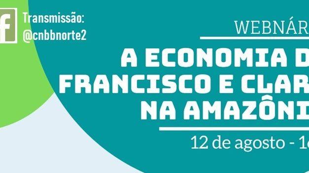 """Webnário """"A Economia de Francisco e Clara na Amazônia"""" acontece nesta quarta, 12"""