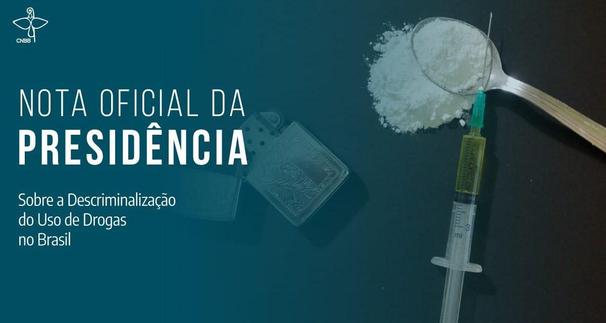 Presidência da CNBB publica nota sobre a descriminalização das drogas no Brasil