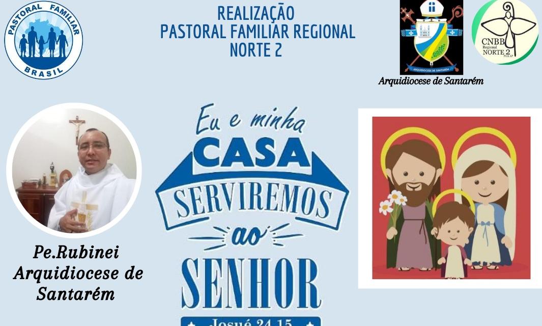 Veja todas as lives da Semana Nacional da Família Regional Norte 2