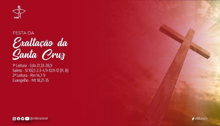 Festa da Exaltação da Santa Sruz: solenidade que expressa o amor supremo de Deus pelo seu povo