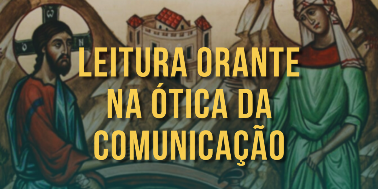 Pascom Norte 2 realizou 1ª Leitura Orante na Ótica da Comunicação
