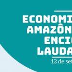 """Webnário """"Economias da Amazônia e a encíclica Laudato Si"""" será transmitido amanhã, 12"""