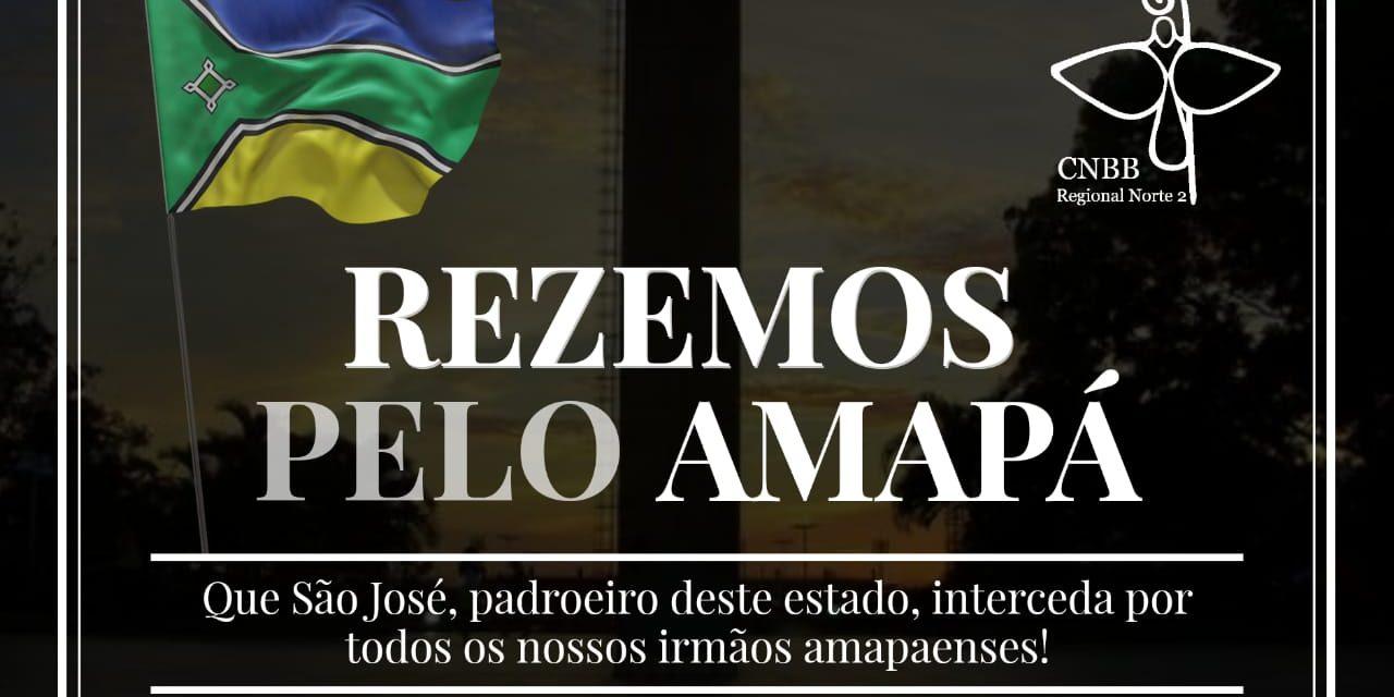 Em nota e com orações, CNBB Norte 2 presta solidariedade ao povo amapaense