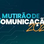 Mutirão de comunicação 2021 lança site do maior evento eclesial na área e abre inscrições