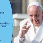 Em carta enviada ao Papa Francisco, aprovada pela 58ª AG CNBB, bispos renovam a fidelidade e a comunhão ao sucessor de Pedro