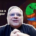 Dom Joel Portella Amado explica, em vídeo, o processo de escuta da Assembleia Eclesial da América Latina e do Caribe