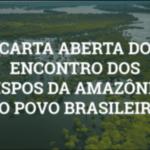 Carta dos bispos da Amazônia brasileira