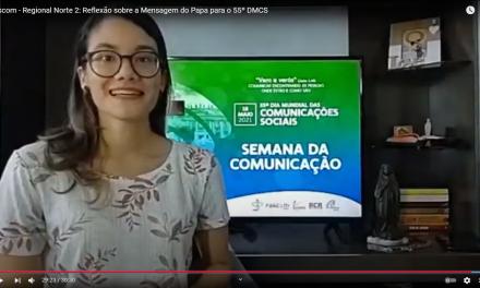 55° Dia Mundial das Comunicações Sociais – Pascom Norte 2 divulga reflexões sobre a mensagem do Papa  Francisco aos comunicadores